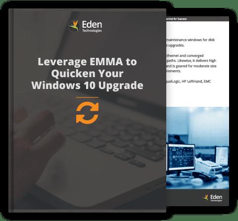 Leverage-EMMA-to-Quicken-Your-Windows-10-Upgrade